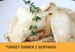 Turkey Dinner for 2 or 4
