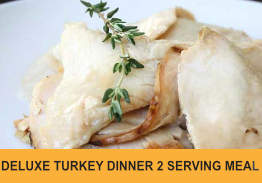 Deluxe Turkey Dinner for 2 or 4